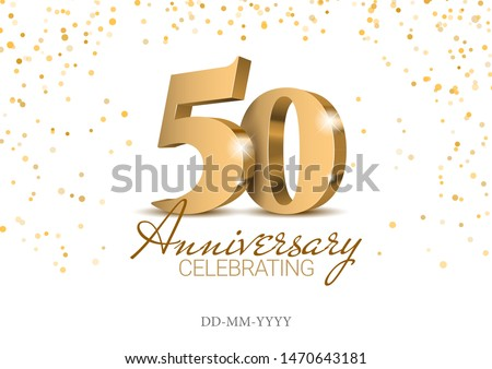 Anniversary 50. gold 3d numbers. Poster template for Celebrating 50th anniversary event party. Vector illustration Foto stock ©