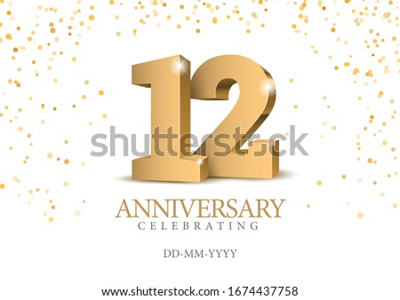 Anniversary 12. gold 3d numbers. Poster template for Celebrating 12th anniversary event party. Vector illustration ストックフォト ©