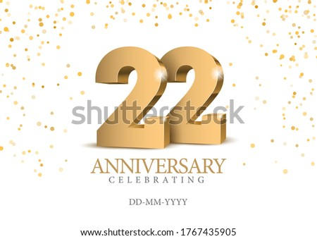 Anniversary 22. gold 3d numbers. Poster template for Celebrating 22th anniversary event party. Vector illustration Сток-фото ©