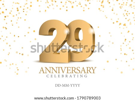 Anniversary 29. gold 3d numbers. Poster template for Celebrating 29th anniversary event party. Vector illustration