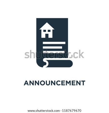 Announcement icon. Black filled vector illustration. Announcement symbol on white background. Can be used in web and mobile.
