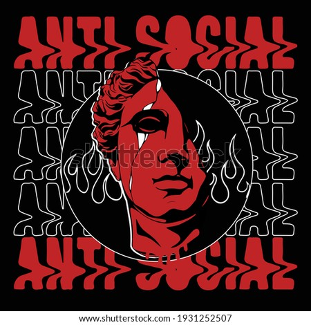 Antisocial slogan text with head statue print for tee and poster