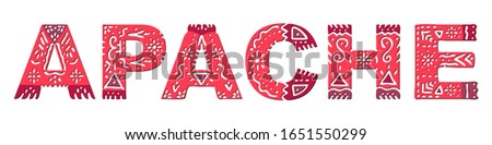 Apache. Isolated inscription. National ethnic ornament, red colors. Apache - ancient native folk American ethnos. For prints on clothing, indians t-shirts, booklet, banner, flyer, cards. Stock image.