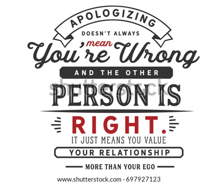 apologizing doesn t always mean