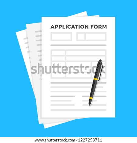 Application form and pen. Claim form, paperwork concepts. Flat design. Vector illustration