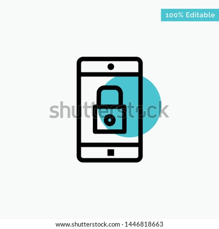 Application, Lock, Lock Application, Mobile, Mobile Application turquoise highlight circle point Vector icon