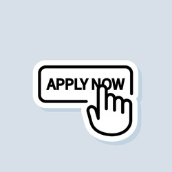 Apply now sticker. Apply now button with hand cursor. Apply now logo. Vector on isolated background. EPS 10.