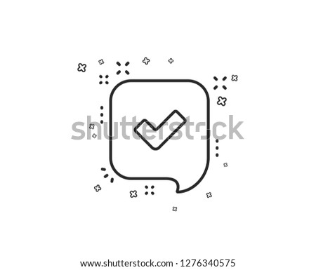 Approve line icon. Accepted or confirmed sign. Speech bubble symbol. Geometric shapes. Random cross elements. Linear Confirmed icon design. Vector