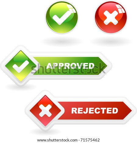 Approved and rejected button set. False and right icon set.