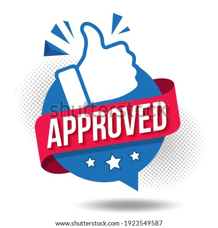 Approved icon. The blue label is accepted with the thumb up. The badge has been tested and verified. Vector illustration approved flag of quality check icon. Featured product with logo for promotion. Stock photo ©