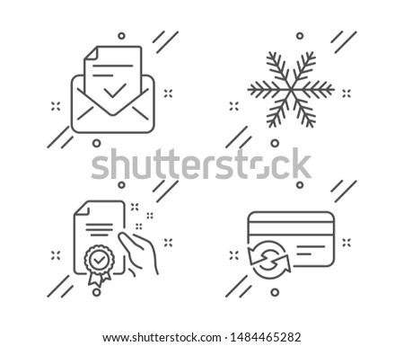Approved mail, Certificate and Snowflake line icons set. Change card sign. Confirmed document, Certified guarantee, Air conditioning. Payment method. Technology set. Vector