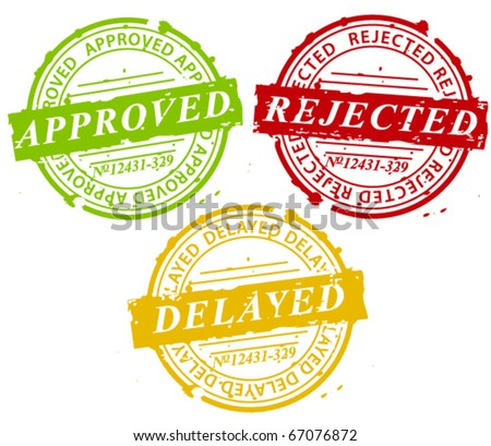 Approved, rejected, delayed stamps