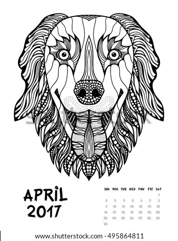 April 2017 calendar Zendoodle style, start on sunday, Funny Dog. Patterned zentangle, black and white. For Print anti-stress coloring books for different ages peoples. set #2