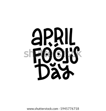 april fools day lettering quote