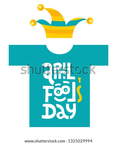 april fools day  t shirt with