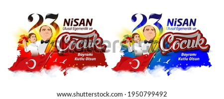 April 23, National Sovereignty and Children's Day card. Turkish text: April 23, National Sovereignty and Children's Day