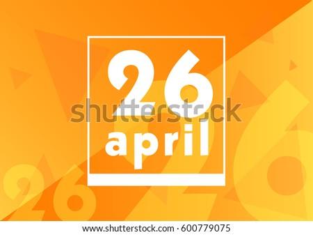 April 26 on calendar with orange vector background