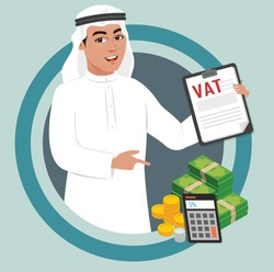 Arab muslim saudi man implemented 5 percent value added tax VAT imposed by Saudi UAE government. Calculating the tax and income revenue. Company offering vat services.