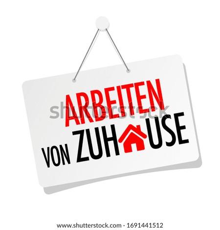 Arbeiten von Zuhause, work at home in language