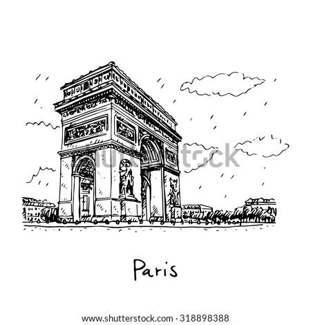 Arc de Triomphe, Paris, France. Travel Paris icon. Hand drawn sketch.