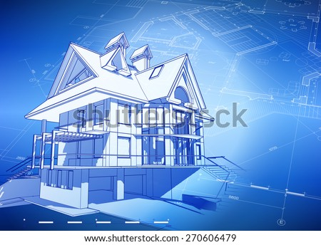 Architecture design: blueprint 3d house, plan & blue technology background - vector illustration