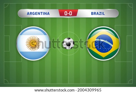 Argentina vs Brazil scoreboard broadcast template for sport soccer south america's tournament 2021 and football championship Round Final vector illustration Foto d'archivio ©