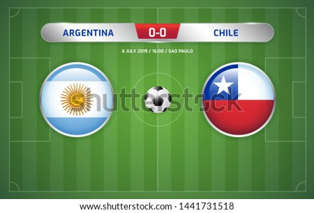 Argentina vs Chile scoreboard broadcast template for sport soccer south america's tournament 2019 round third place play-off and football championship vector illustration