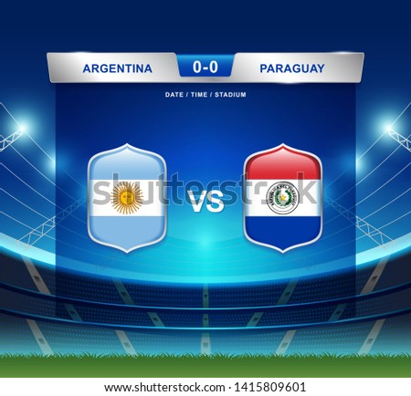 Argentina vs Paraguay scoreboard broadcast template for sport soccer south america's tournament 2019 group B and football championship vector illustration