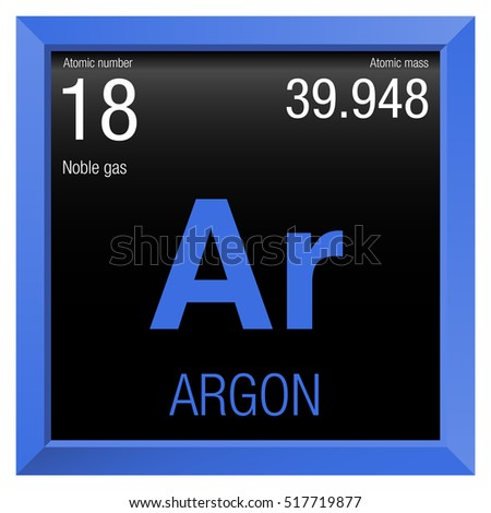 Argon Symbol Element Number 18 Of The Periodic Table Of The