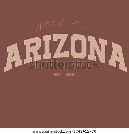 Arizona varsity slogan print. College slogan print. Vector t-shirt graphic.