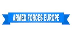 ARMED FORCES EUROPE text on a ribbon. Designed with white title and blue stripe. Vector banner with ARMED FORCES EUROPE tag.