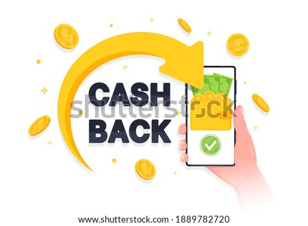 Arrow returned gold coins and cash back iscription on smartphone screen. Cashback loyalty program concept. Saving money. Refund money service app. Vector illustration in flat style.