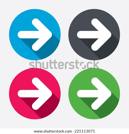 Arrow sign icon. Next button. Navigation symbol. Circle buttons with long shadow. 4 icons set. Vector