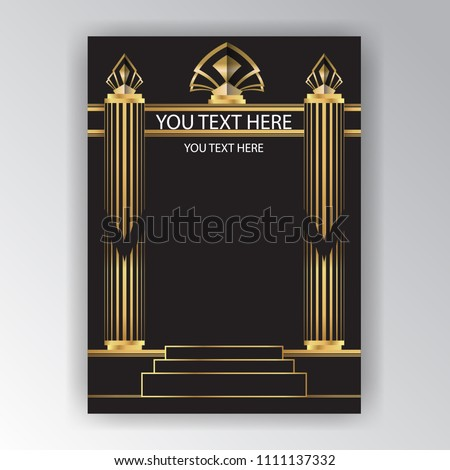 Art Deco page template , antique Greece style , geometric columns  golden black frame for print and web,  elegant invitation, cool banner 1920s , 1930s retro style.