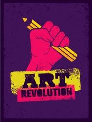 Art Revolution Creative Poster Concept. Hand Holding Pencil Stencil Vector.