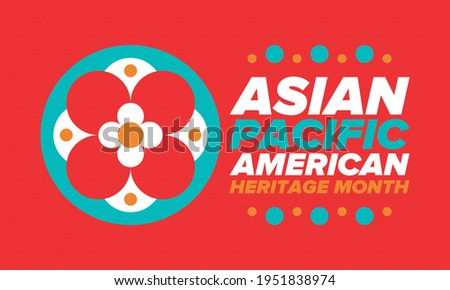 Asian Pacific American Heritage Month. Celebrated in May. It celebrates the culture, traditions and history of Asian Americans and Pacific Islanders in the United States. Poster, card, banner. Vector Foto stock ©