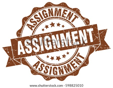 assignment vector art s   stock vector assignment stamp sticker seal round grunge