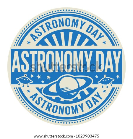 Astronomy Day, rubber stamp, vector Illustration