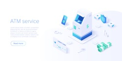 ATM machine concept in isometric vector illustration. Cash machine withdrawal or online money transfer. Internet banking smartphone pay. Website banner or webpage layout template.