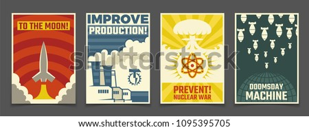 Atomic war military, peaceful space cartoon ussr and industrial propaganda vector vintage posters. Illustration of launch rocket to moon, military war atomic
