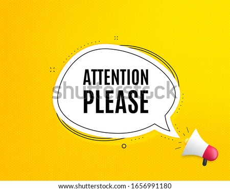 Attention please. Megaphone banner with chat bubble. Special offer sign. Important information symbol. Loudspeaker with speech bubble. Attention please promotion text. Social Media banner. Vector