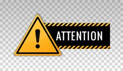Attention sign. Hazard warning caution board. Attract attention. Exclamation mark. Triangle frame. Striped frame. Precaution message on banner. Design with alert icon. Concept caution dangerous areas