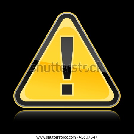 Attention yellow hazard warning sign with exclamation mark symbol on black background