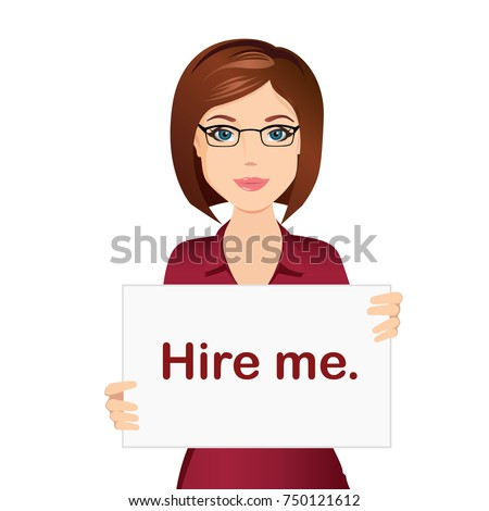 Attractive woman holding a poster with the inscription Hire me. / Staff recruitment, job search, best candidate. Flat design, vector cartoon illustration.