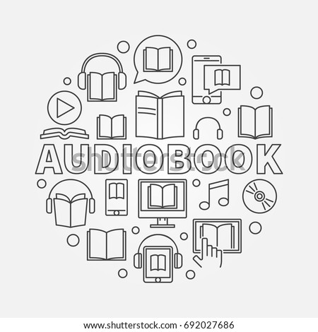 Audio book round illustration - vector concept symbol made with outline word AUDIOBOOK and books icons