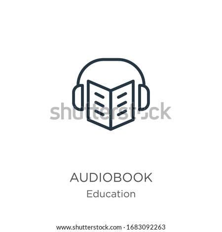 Audiobook icon. Thin linear audiobook outline icon isolated on white background from education collection. Line vector sign, symbol for web and mobile Stockfoto ©