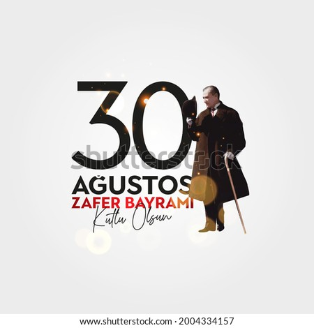 August 30 celebration of victory and the National Day in Turkey.