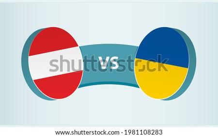 Austria versus Ukraine, team sports competition concept. Round flag of countries. Foto stock ©