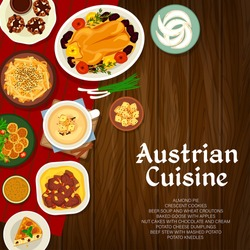 Austrian cuisine vector almond pie, baked goose with apples and nut cakes with cream. Crescent cookies, cheese dumplings and beef stew with mashed potato. Beer soup and wheat croutons food of Austria