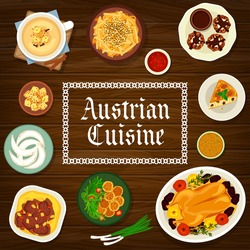 Austrian cuisine vector almond pie, baked goose with apples, crescent cookies and potato cheese dumplings. Beef stew with mashed potato, beer soup and wheat croutons or potato knedles food of Austria